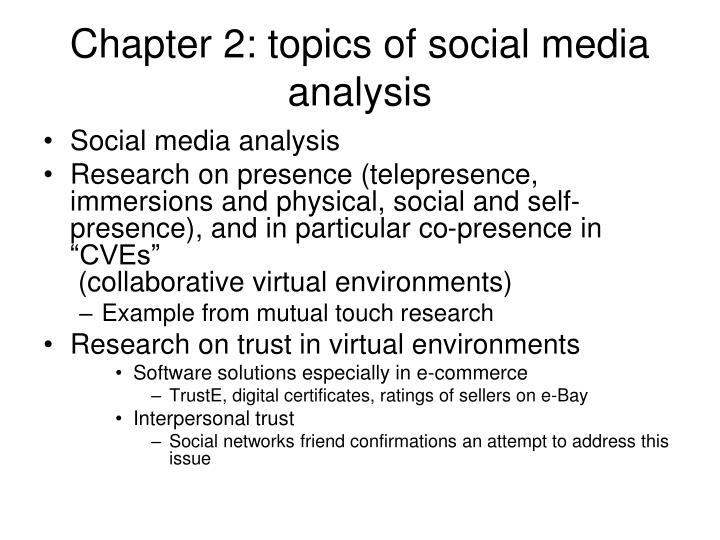 Chapter 2: topics of social media analysis