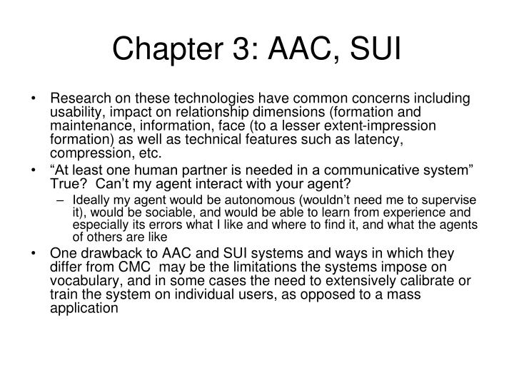 Chapter 3: AAC, SUI