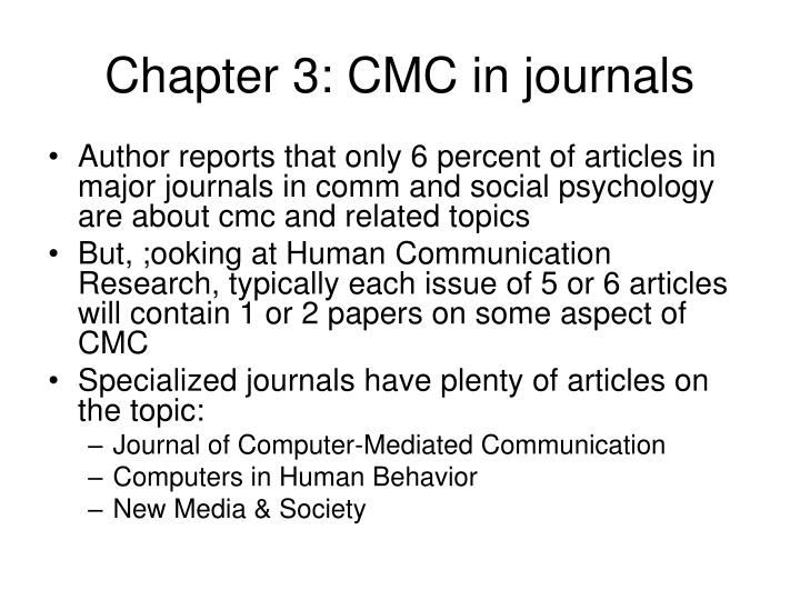 Chapter 3: CMC in journals