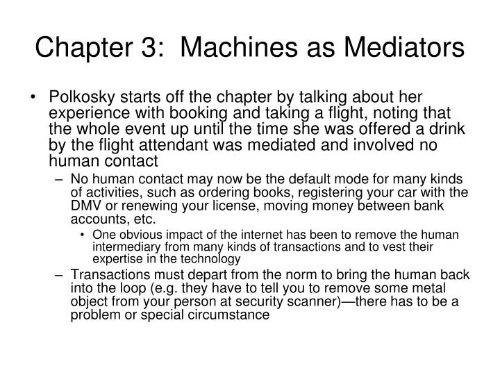Chapter 3:  Machines as Mediators