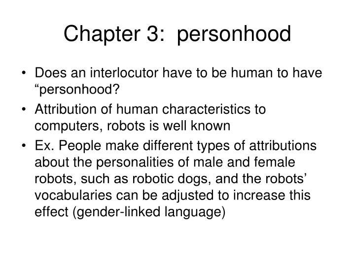 Chapter 3:  personhood