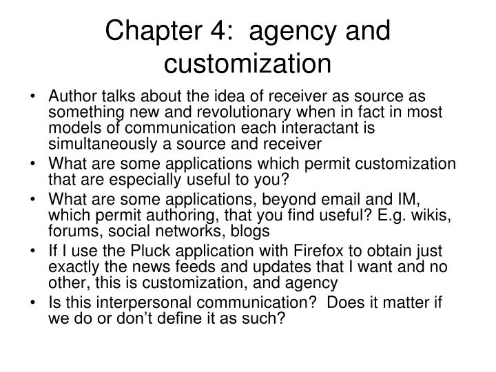 Chapter 4:  agency and customization
