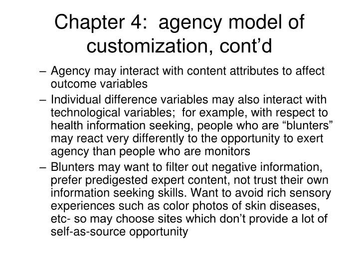 Chapter 4:  agency model of customization, cont'd