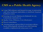 cms as a public health agency