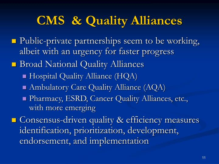 CMS  & Quality Alliances