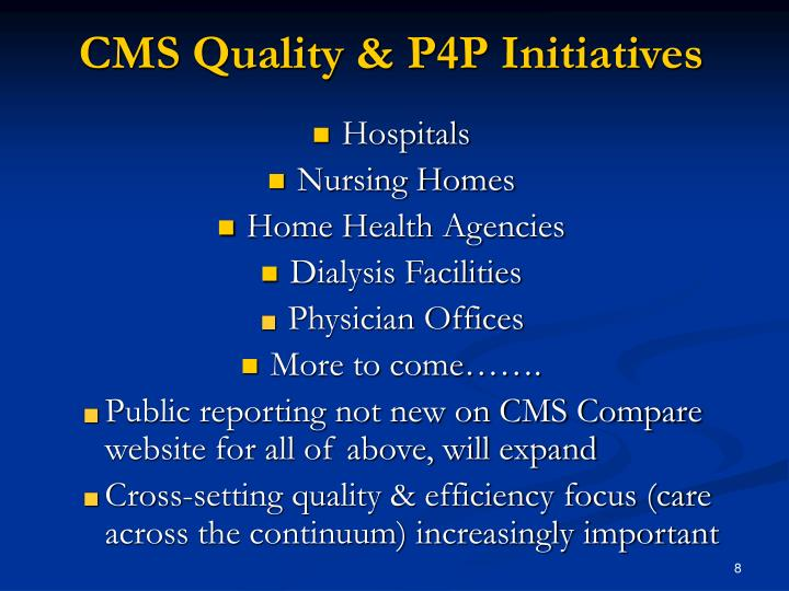 CMS Quality & P4P Initiatives
