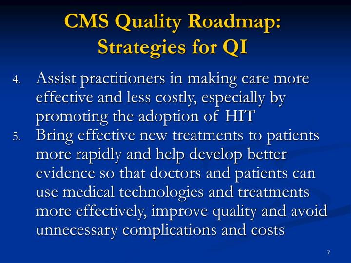CMS Quality Roadmap: Strategies for QI