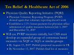 tax relief healthcare act of 2006
