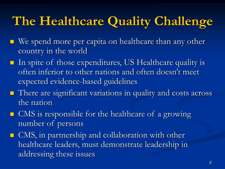 The healthcare quality challenge