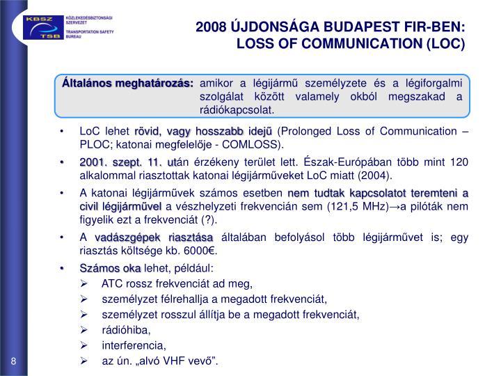 2008 ÚJDONSÁGA BUDAPEST FIR-BEN: