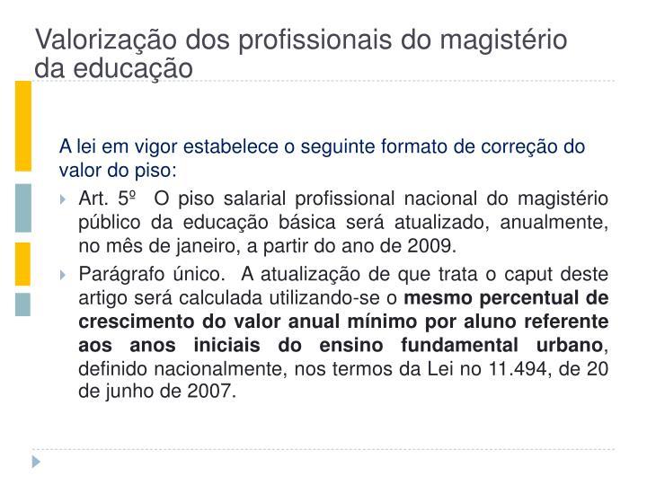 Valorização dos profissionais do magistério