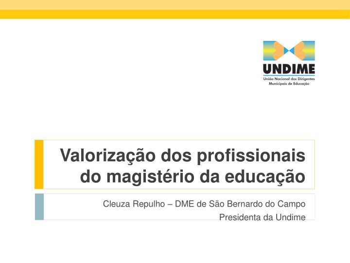 Valorização dos profissionais do magistério da educação