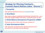 strategy for winning contracts contract award notices other donors
