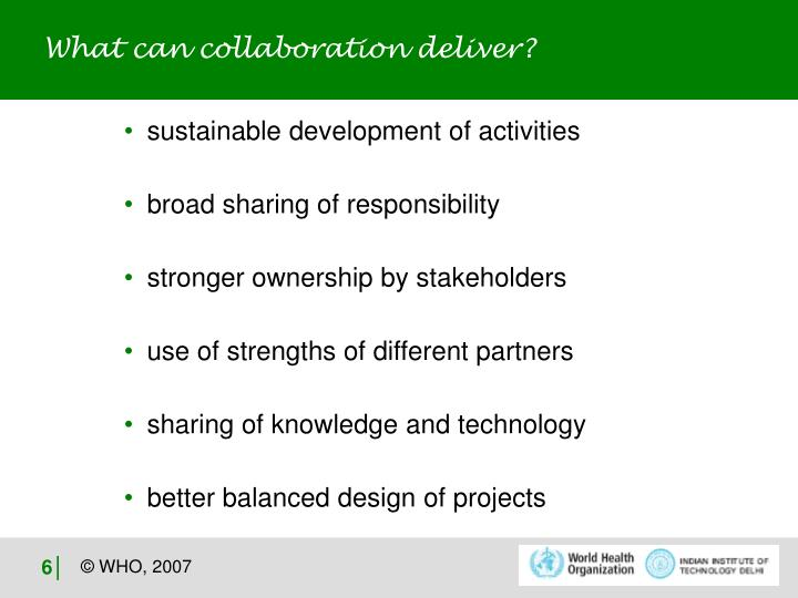 What can collaboration deliver?