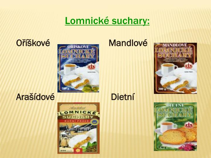 Lomnické suchary: