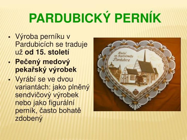 Výroba perníku v Pardubicích se traduje už