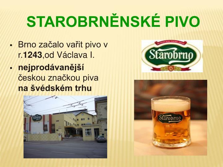 Brno začalo vařit pivo v r.