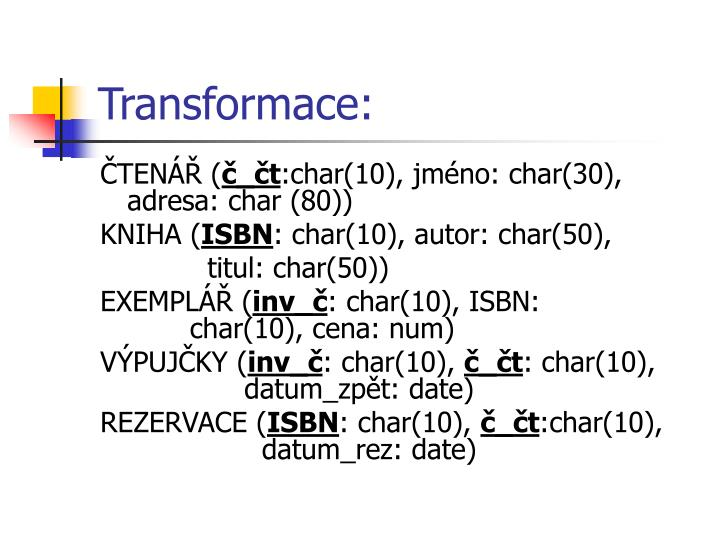Transformace: