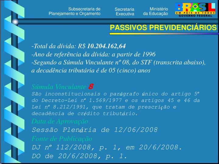 PASSIVOS PREVIDENCIÁRIOS