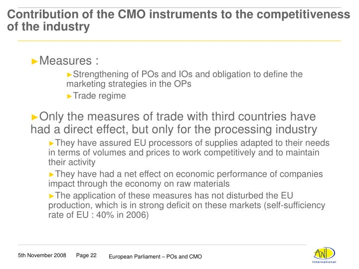 Contribution of the CMO instruments to the competitiveness of the industry
