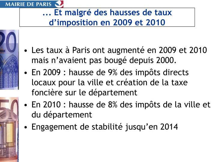 ... Et malgré des hausses de taux d'imposition en 2009 et 2010
