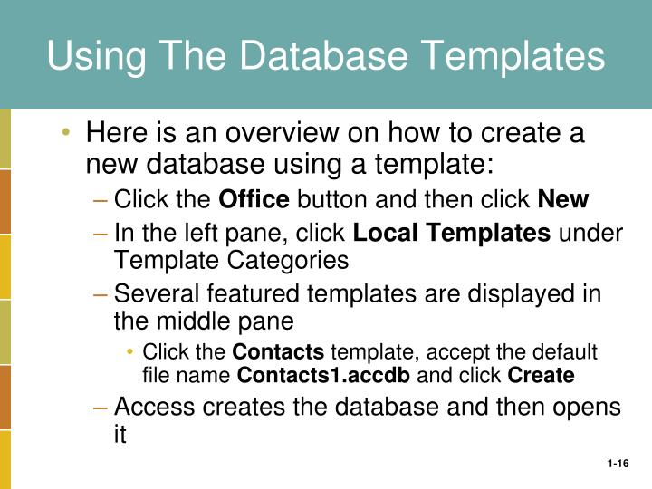 Using The Database Templates