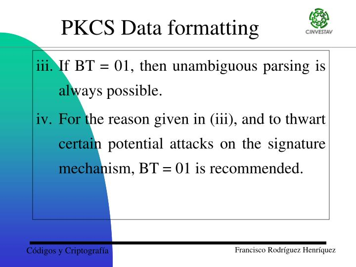 If BT = 01, then unambiguous parsing is always possible.