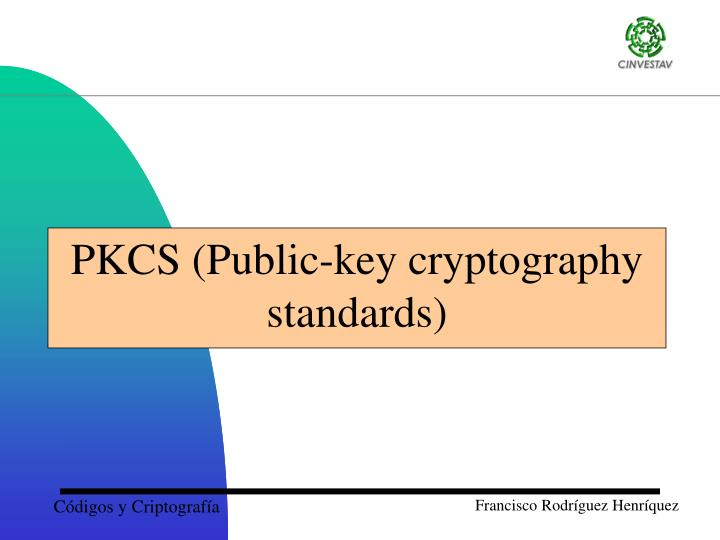 Pkcs public key cryptography standards