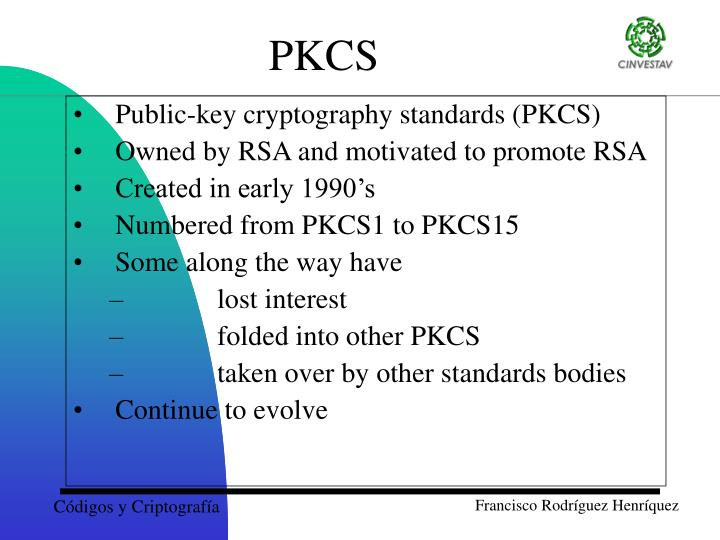 Public-key cryptography standards (PKCS)