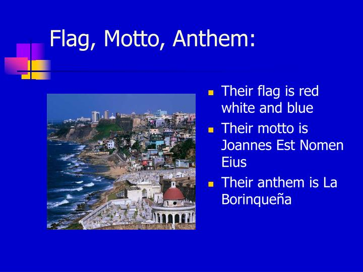 Flag, Motto, Anthem: