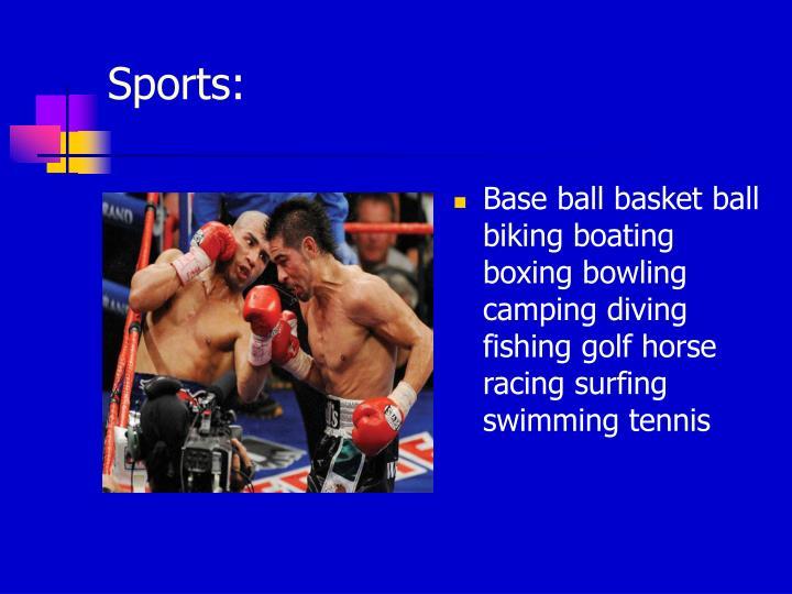 Sports:
