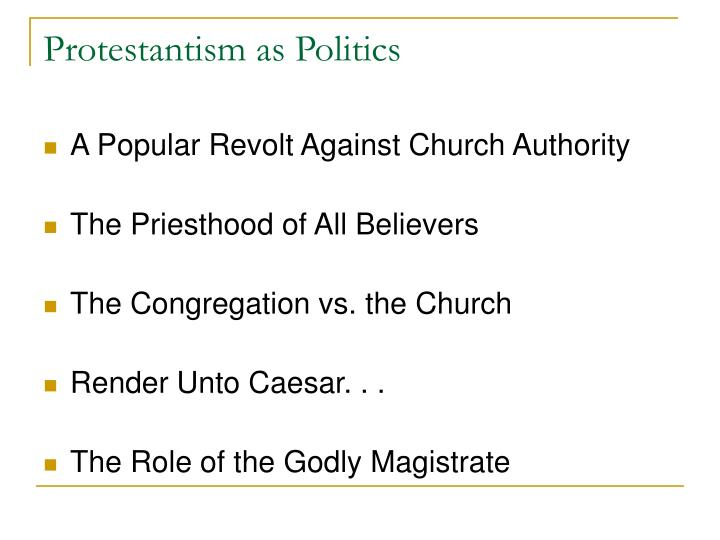 Protestantism as Politics