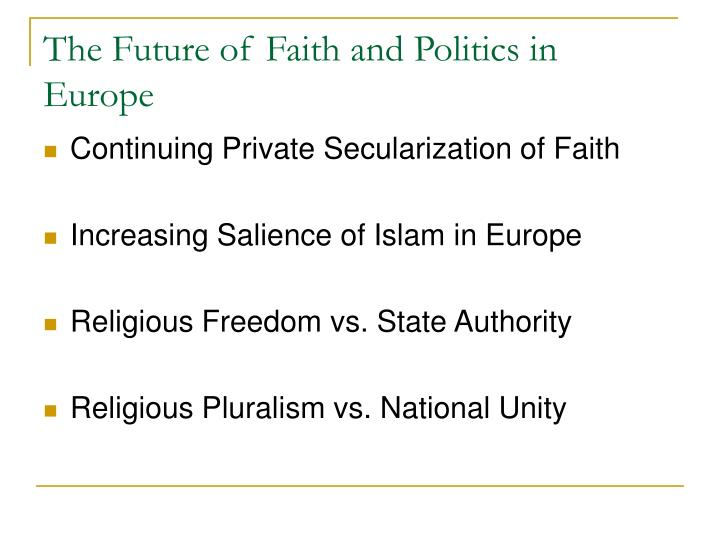 The Future of Faith and Politics in Europe