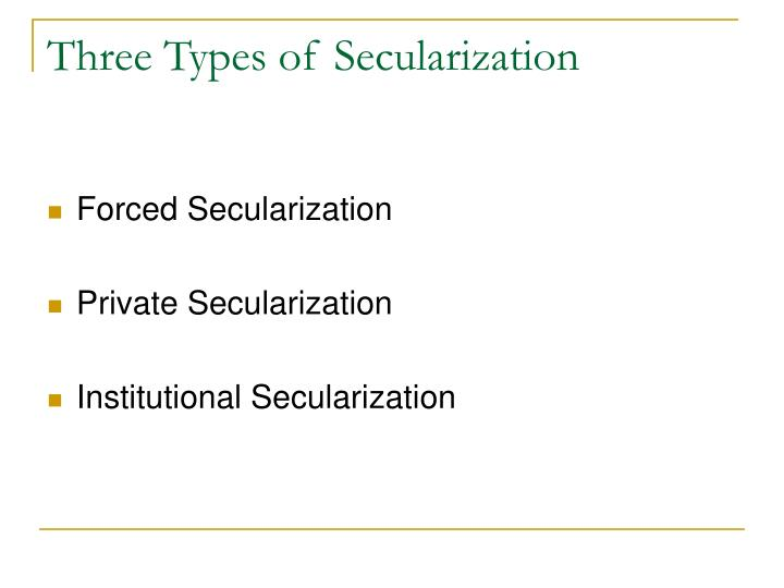 Three Types of Secularization