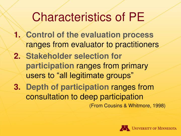 Characteristics of PE