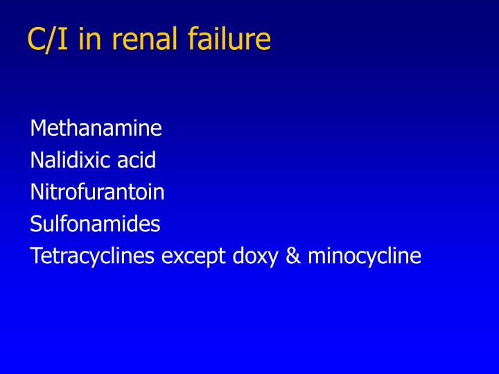 C/I in renal failure