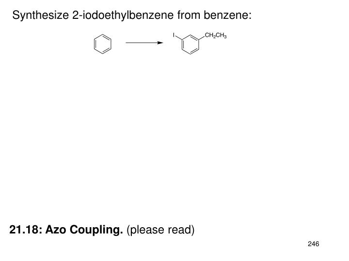 Synthesize 2-iodoethylbenzene from benzene: