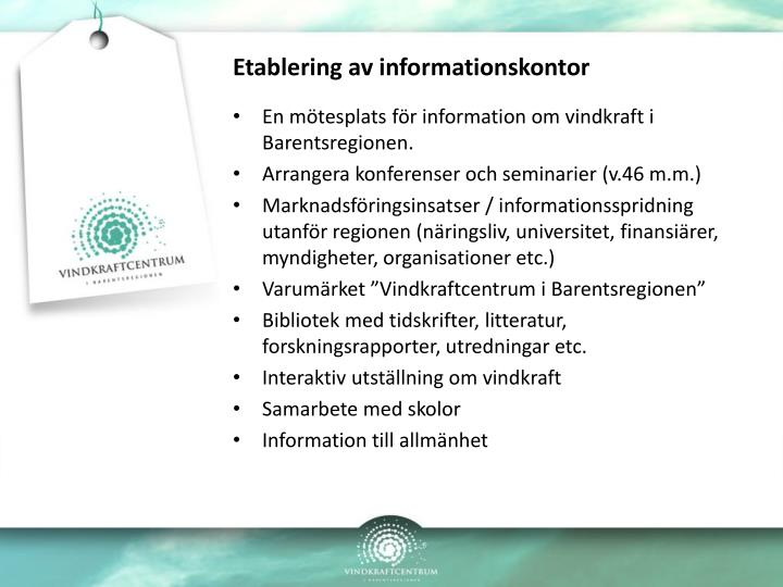 Etablering av informationskontor