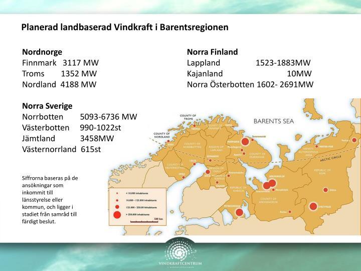 Planerad landbaserad Vindkraft i Barentsregionen