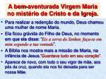 a bem aventurada virgem maria no mist rio de cristo e da igreja