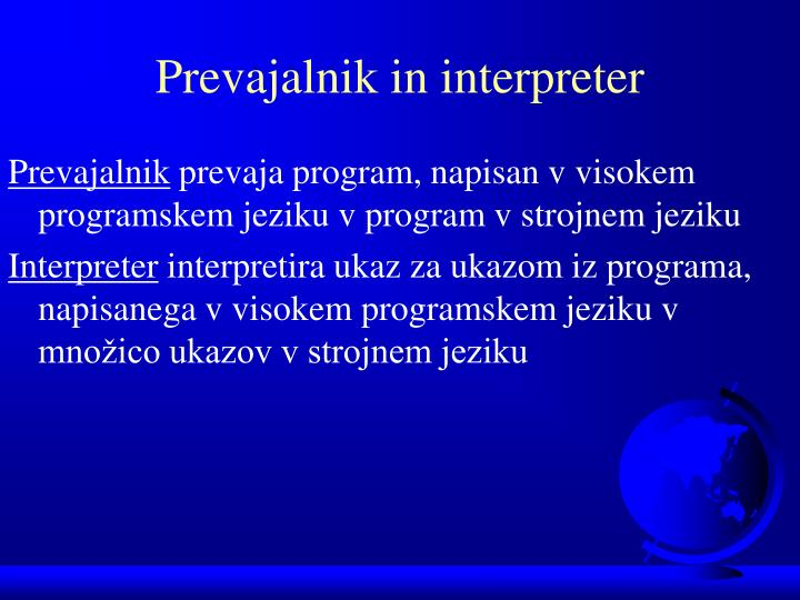 Prevajalnik in interpreter