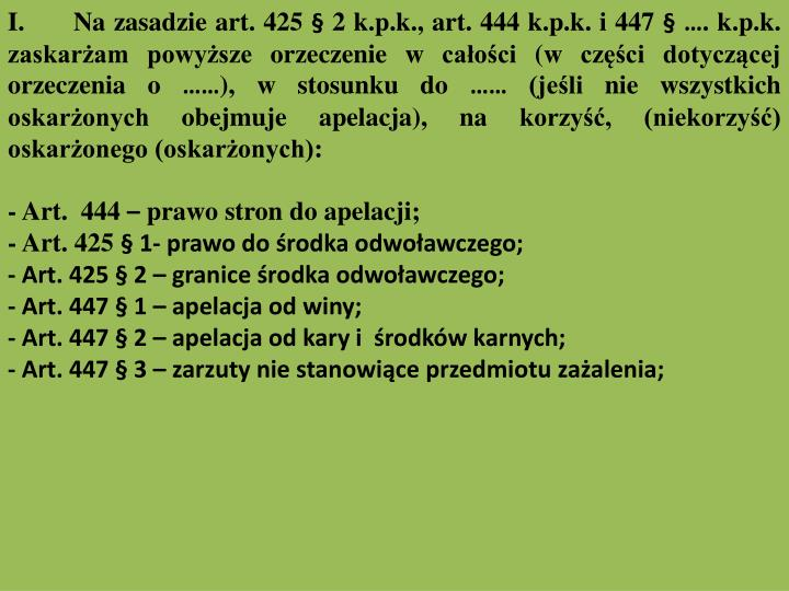I.      Na zasadzie art. 425