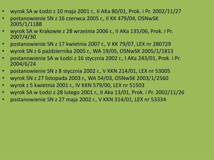 wyrok SA w odzi z 10 maja 2001 r., II AKa 80/01, Prok. i Pr. 2002/11/27