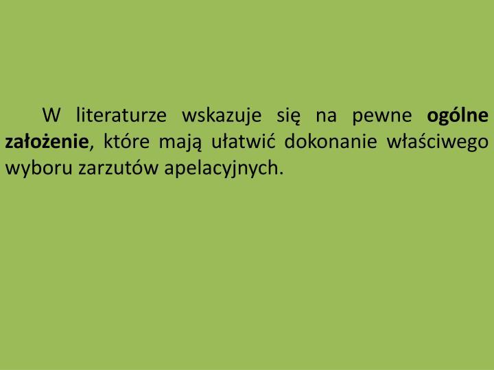 W literaturze wskazuje si na pewne