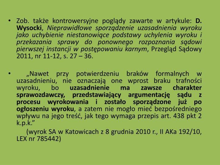 Zob. take kontrowersyjne pogldy zawarte w artykule: