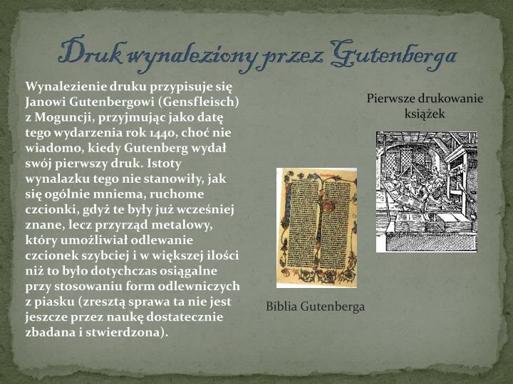 Druk wynaleziony przez Gutenberga
