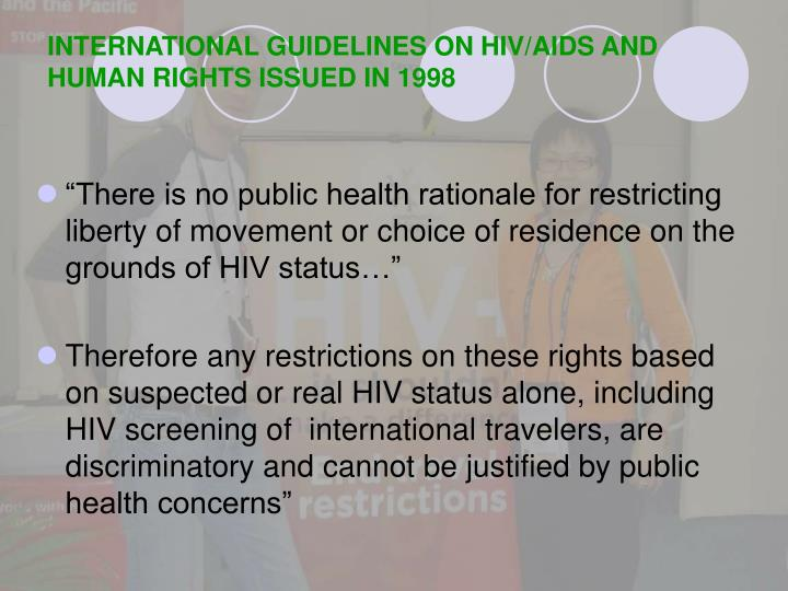 International guidelines on hiv aids and human rights issued in 1998