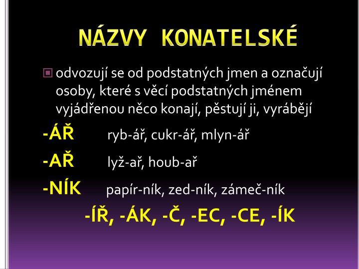 NÁZVY KONATELSKÉ