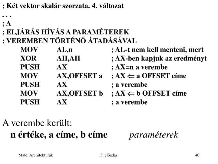 ; Két vektor skalár szorzata. 4. változat