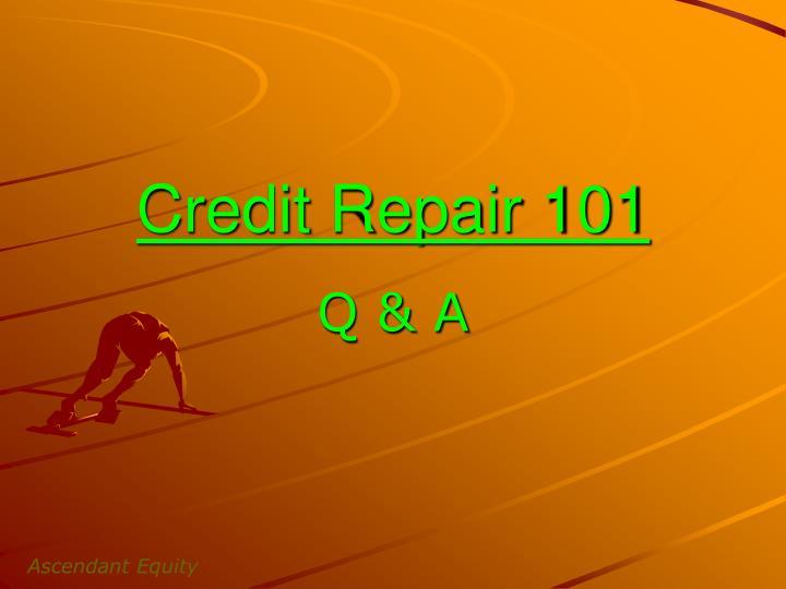 Credit Repair 101